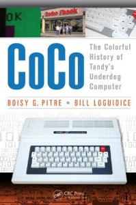 CoCo: The Colorful History of Tandy's Underdog Computer